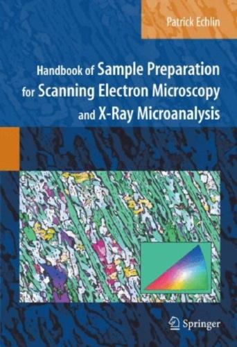 Handbook of Sample Preparation for SEM and EDS - Patrick Echlin